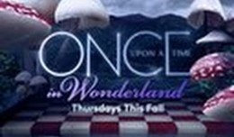 "THE SKED 2013 UPFRONTS:  ABC Trailer – ""Once Upon A Time In Wonderland"""