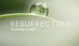 "THE SKED 2013 UPFRONTS:  ABC Midseason Trailer – ""Resurrection"""